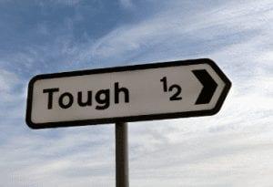 tough times sign